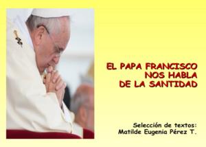 Libro eBook PDF El Papa Francisco nos habla de La santidad