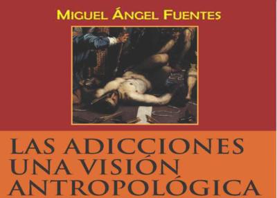 Libro eBook Las adicciones: una visión antropológica