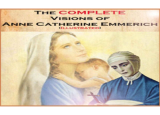 Download eBook PDF The Complete Visions of Anne Catherine Emmerich