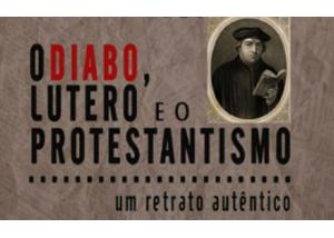 Libro eBook O Diabo, Lutero e o Protestantismo
