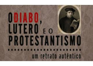 Descargar Libro MOBI O Diabo, Lutero e o Protestantismo