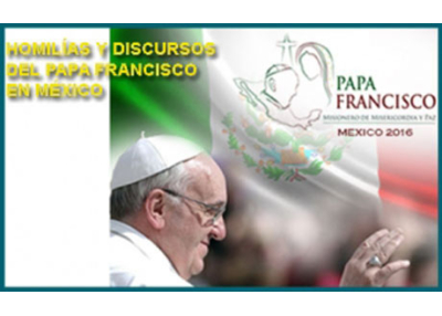 Libro eBook Homilías y Discursos del papa Francisco en México