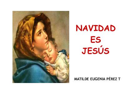 Navidad es Jesús – Matilde Eugenia Pérez Tamayo.pdf