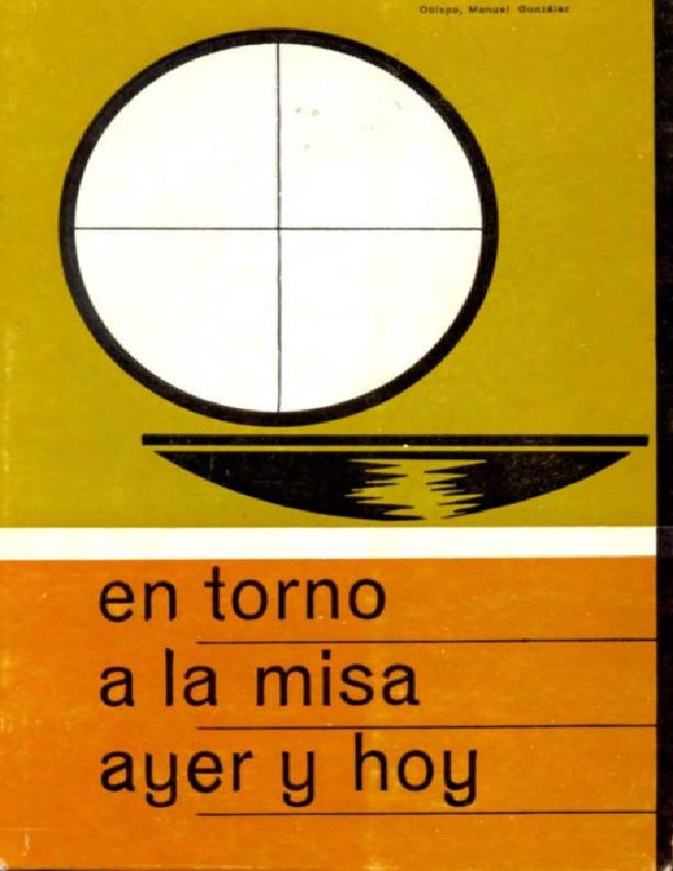 En torno a la Misa ayer y hoy - San Manuel Gonzalez Garcia.pdf