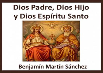 Libro eBook Dios Padre, Dios Hijo y Dios Espíritu Santo